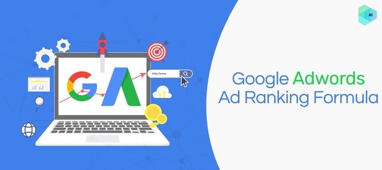New Google Adwords Ad Rank Formula – How it works?
