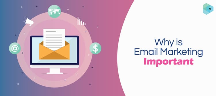 Why is Email Marketing Important